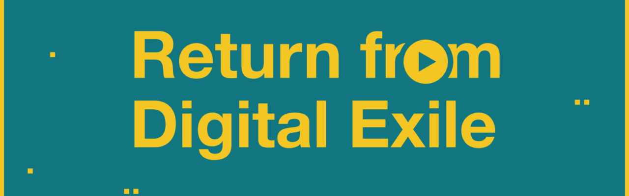 digitalExileReturn